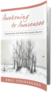 Eric Tonningsen's Awakening to Awareness